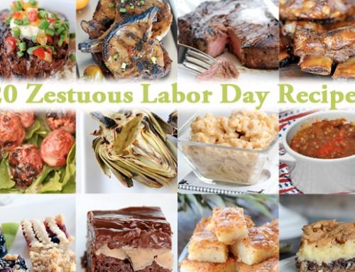 20 Zestuous Labor Day Recipes